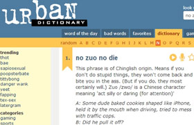 no zuo no die enters urban dictionary headlines features photo