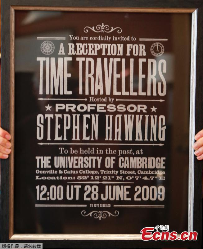 A poster advertising Time Travellers meeting hosted by Stephen Hawking, is one of the personal and academic possessions of Stephen Hawking at the auction house Christies in London, Oct. 19, 2018. The online auction announced by auctioneer Christie's features 22 items from Hawking, including his doctoral thesis on the origins of the universe, with the sale scheduled for October 31 and November 8. (Photo/Agencies)
