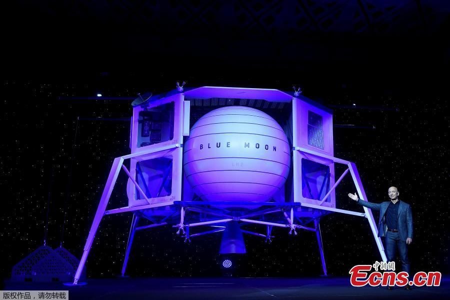 Founder, Chairman, CEO and President of Amazon Jeff Bezos unveils his space company Blue Origin\'s space exploration lunar lander rocket called Blue Moon during an unveiling event in Washington, U.S., May 9, 2019.  (Photo/Agencies)