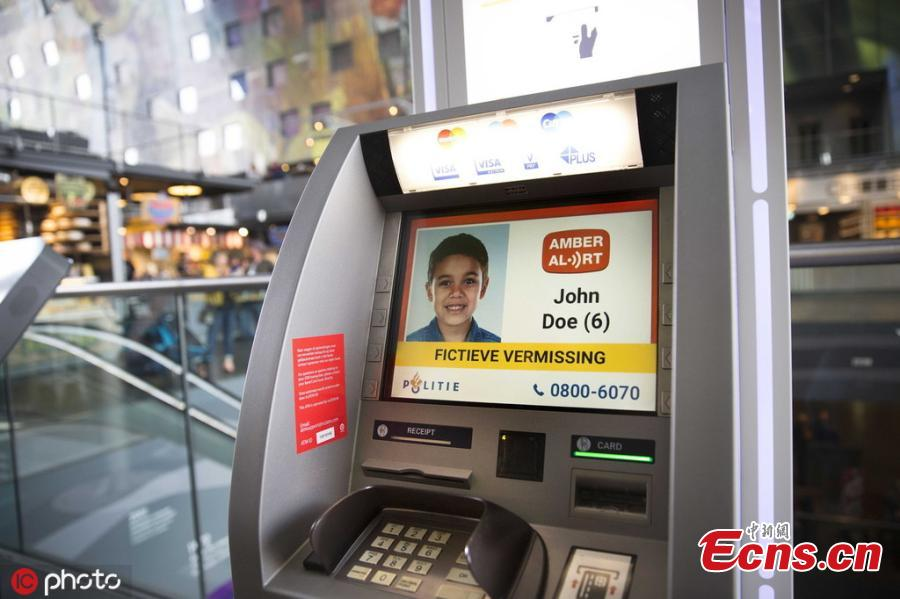 The Netherlands has become the first country in the world that has expanded its national Amber Alert system to automated teller machines (ATMs). Starting last week, over 300 ATMs from ATM manufacturer In2Retail have begun showing photos of missing children on their screensavers. For now, the Amber Alert-compatible ATMs are only installed in selected locations, such as international airports (in Amsterdam and Rotterdam), some national airports, but also in large shopping malls and near popular tourist attractions. Authorities say they have plans to blanket the entire country and expand the system to the ATMs of other ATM vendors.(Photo/IC)