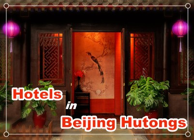 Hotels in Beijing Hutongs
